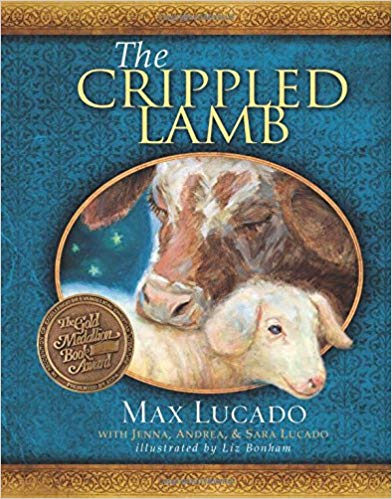 The Crippled Lamb by Max Lucado Christmas Story HC Children's Book