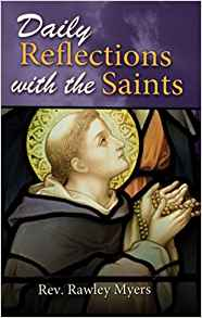 Daily Reflections with the Saints Softcover Book by Rev. Rawley Myers