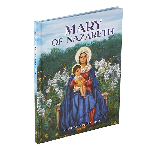 Mary of Nazareth HC Book Michael Adams Illustrations Aquinas Press G1006