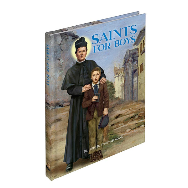Saints for Boys HC Book Michael Adams Illustrations - Aquinas Press