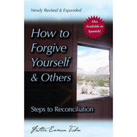 How To Forgive yourself & Others Steps to Reconciliation SC Book Eamon Tobin