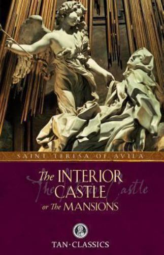 The Interior Castle or The Mansions by St. Teresa of Avila Softcover Book