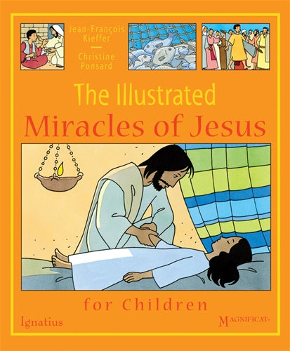 The Illustrated Miracles of Jesus For Children Padded Cover Book Ignatius Press 9781586176501