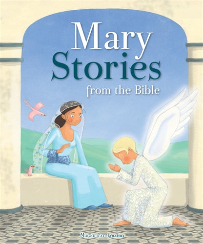 Mary Stories From the Bible Hardcover Children's Book by Ignatius Press 9781621642541