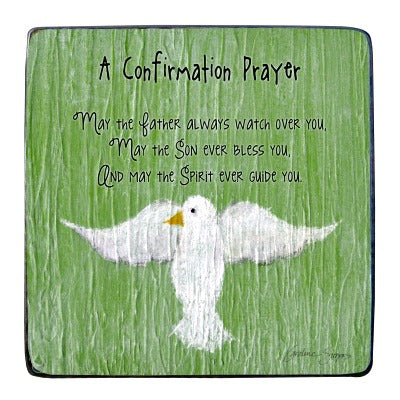 Confirmation Prayer Standing Plaque by Caroline Simas Cathedral Art