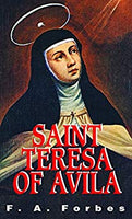 Saint Teresa of Avila Softcover Book by F.A. Forbes