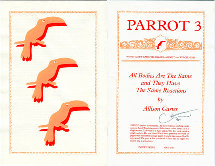 PARROT 3 All Bodies Are The Same and They Have The Same Reactions by Allison Carter