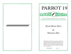 PARROT 19 Break Bloom Burn by Maximus Kim