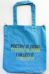 Poetry Is Dead Tote Bag