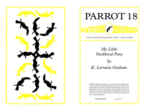 PARROT 18 My Little Neoliberal Pony by K. Lorraine Graham