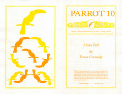 PARROT 10 I Can Feel by Teresa Carmody
