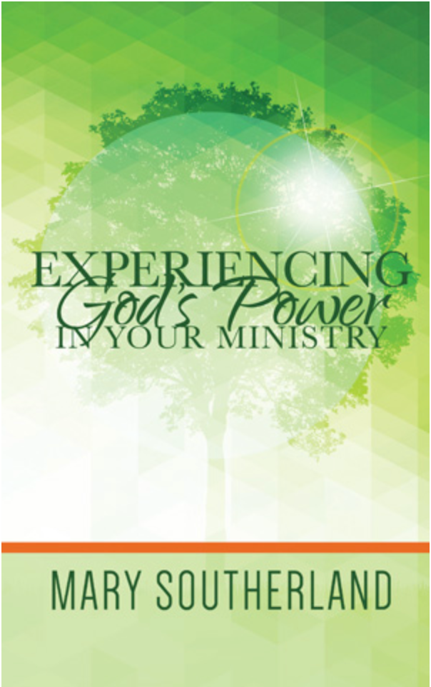Experiencing God's Power In Your Ministry