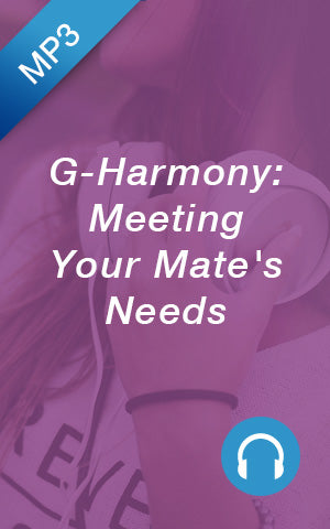 MP3 - G-Harmony: Meeting Your Mate's Needs