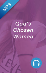 MP3 - God's Chosen Woman