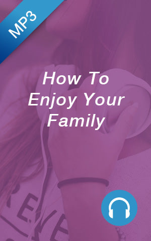 MP3 - How To Enjoy Your Family