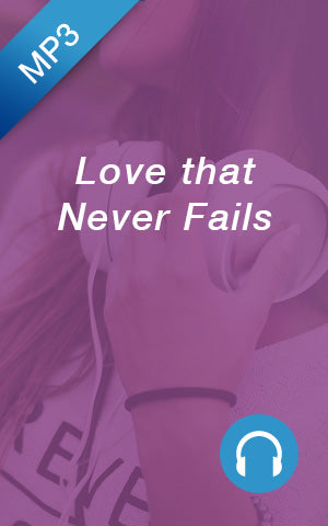MP3 - Love that Never Fails