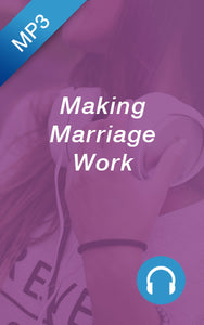 MP3 - Making Marriage Work