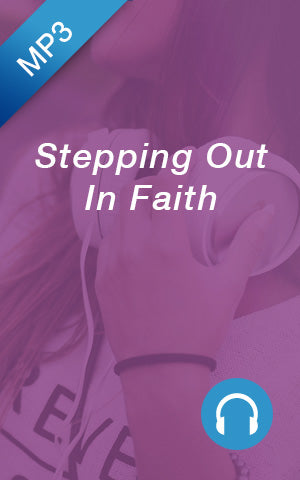 MP3 - Stepping Out In Faith