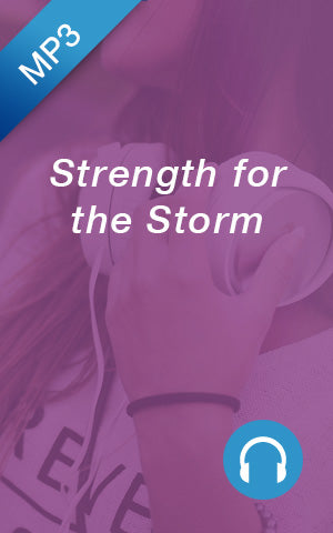 MP3 - Strength for the Storm