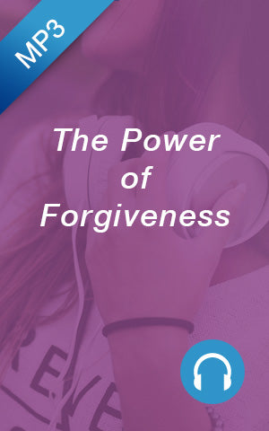 MP3 - The Power of Forgiveness