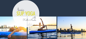Basic SUP Yoga Poses with Kelli Nicole (1st Edition)