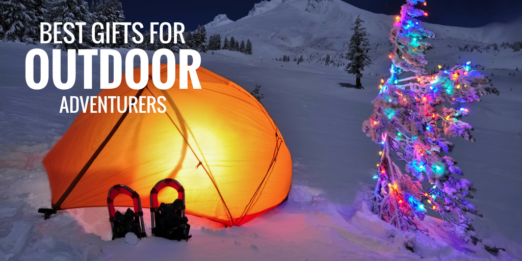 The Best Gifts for Outdoor Adventurers