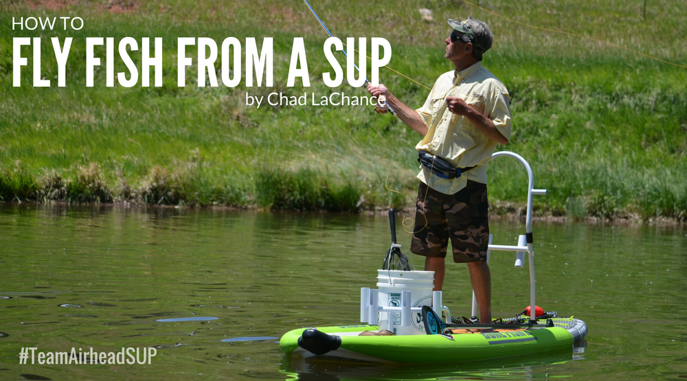 How to Fly Fish from a Standup Paddleboard
