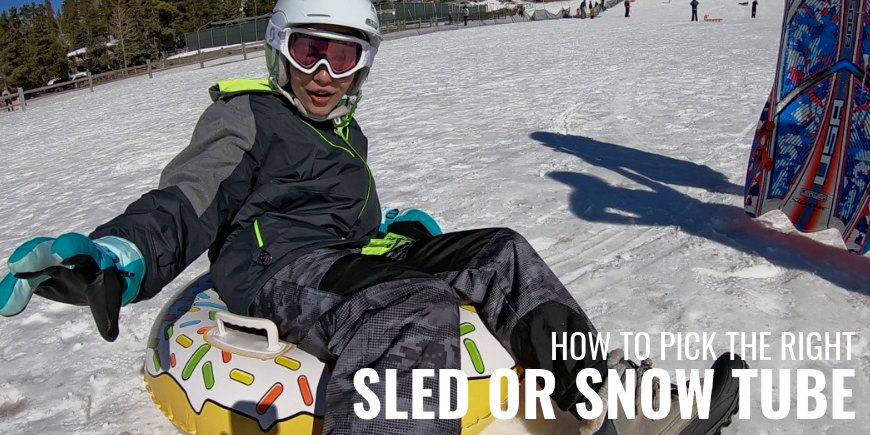 How to Pick the Right Sled or Snow Tube