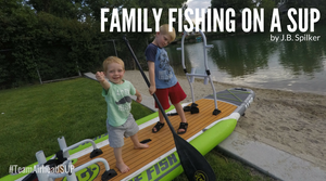 Family Fishing on a SUP