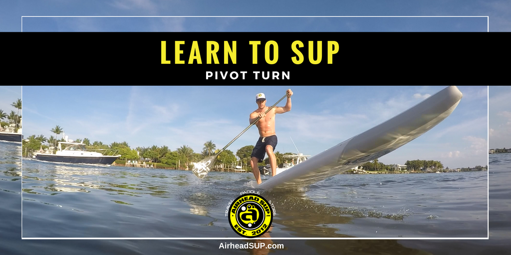Learn to SUP: Pivot Turn