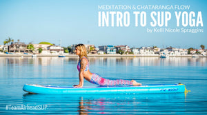 Intro to SUP Yoga: Meditation & Chataranga Flow