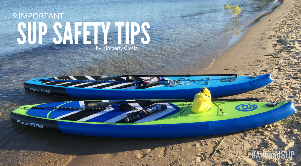 Paddle Smart With These 9 Important SUP Safety Tips