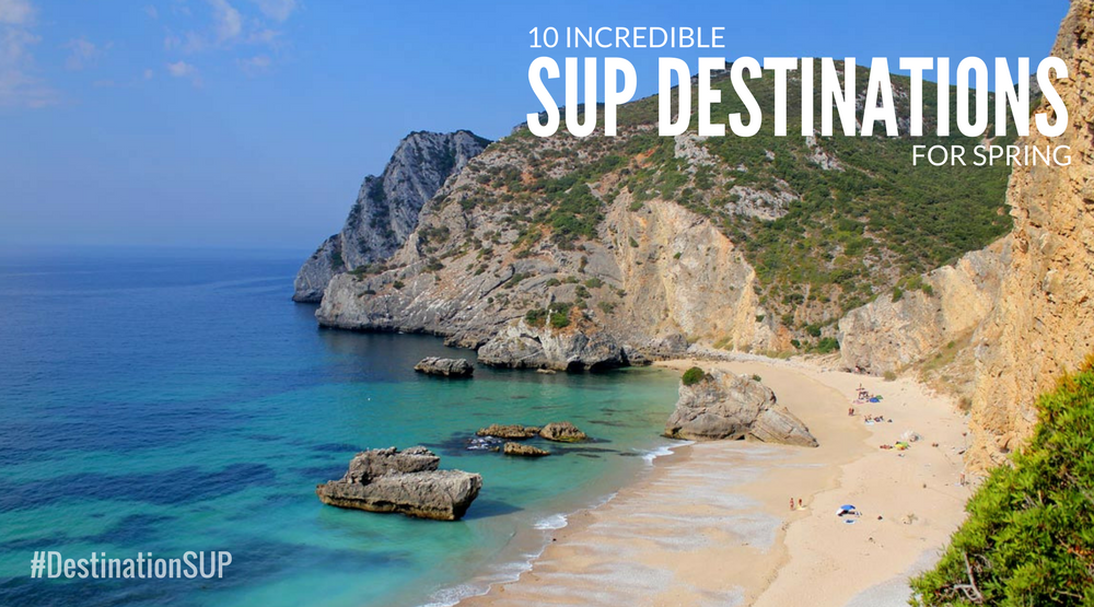 10 Incredible iSUP Destinations for Spring