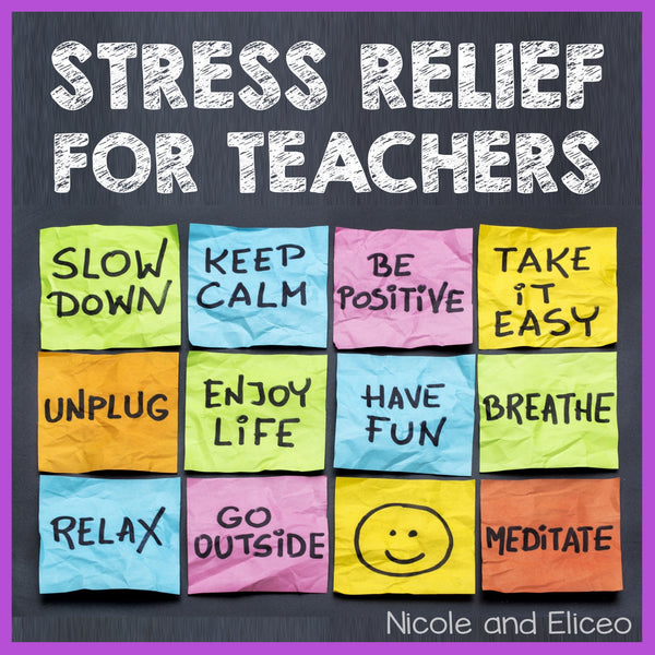 Daily Stress Relief for Busy Teachers