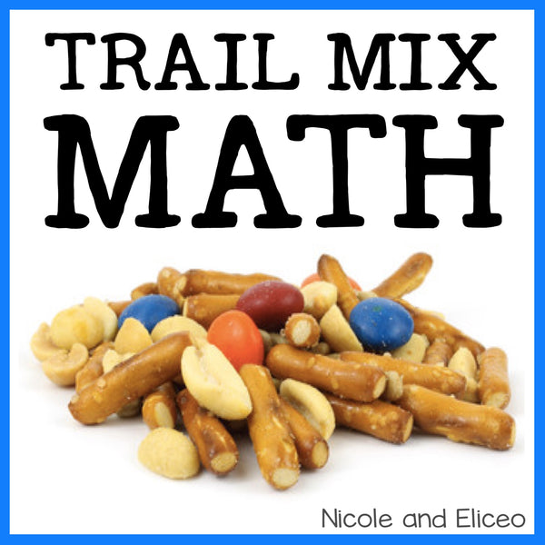 Fun Trail Mix Math Activities