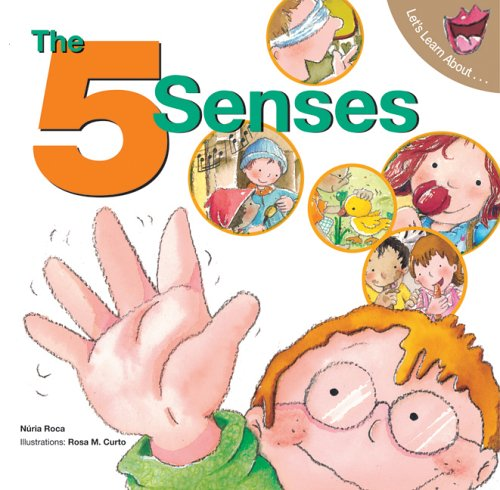 The 5 Senses (Ages:3-6)