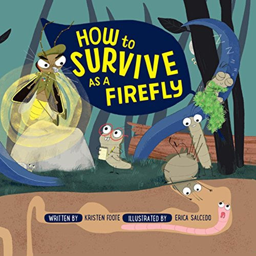 How to Survive as a Firefly (Ages:5-10)