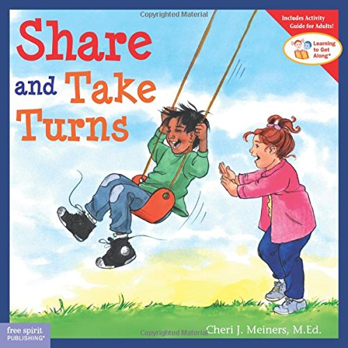 Share and Take Turns (Ages:4-8)