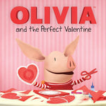 OLIVIA and the Perfect Valentine (Ages:3-7)