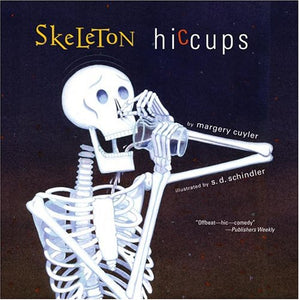 Skeleton Hiccups (Ages:3-8)