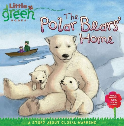 The Polar Bears' Home (Ages:4-6)