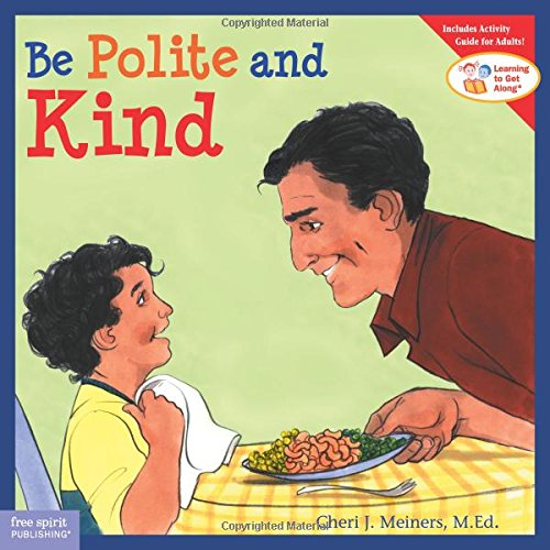 Be Polite and Kind (Ages:4-8)
