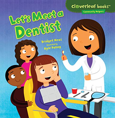 Let's Meet a Dentist (Ages:5-6)