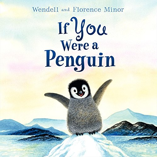 If You Were a Penguin (Ages:4-8)