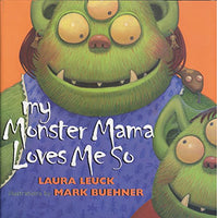 My Monster Mama Loves Me So (Ages:4-8)