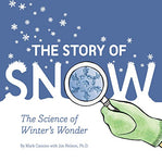 The Story of Snow (Ages:4-8)