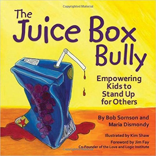 The Juice Box Bully (Ages:4-12)
