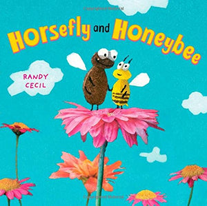 Horsefly and Honeybee (Ages:4-8)