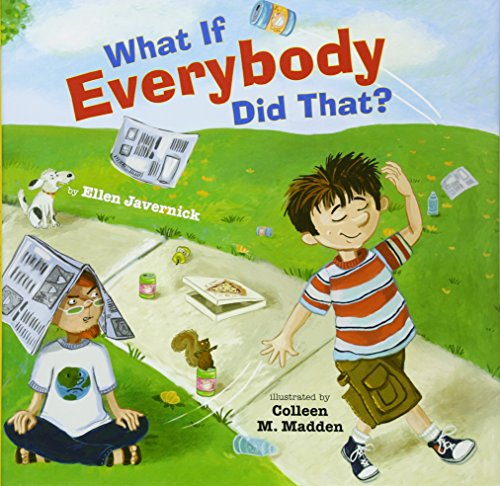 What If Everybody Did That? (Ages:3-7)