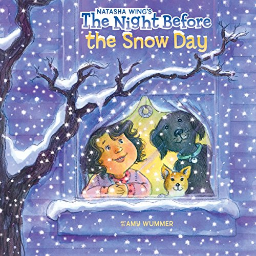 The Night Before the Snow Day (Ages:4-8)